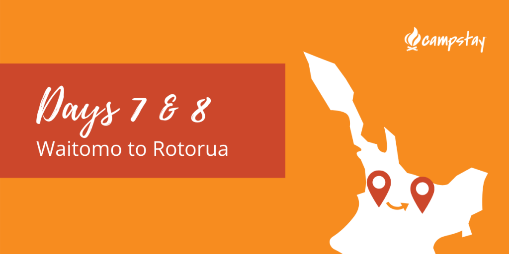 New Zealand Itinerary Waitomo to Rotorua